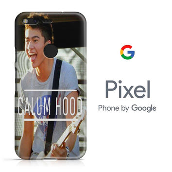 Calum Hood 5SOS Cover Google Pixel Phone 3D Case