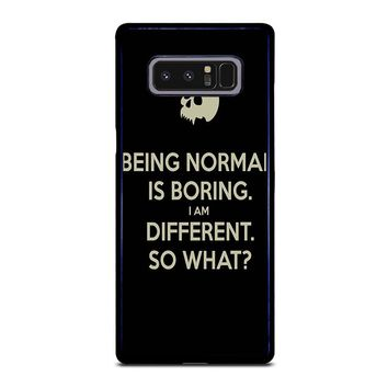 NORMAL IS BORING QUOTES Samsung Galaxy Note 8 Case Cover