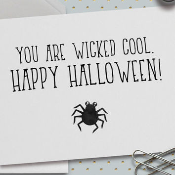 Halloween Card, You Are Wicked Cool, Halloween Love Card, Happy Halloween, Spider, 5.5 x 4.25 Inch (A2), Card for Friends, Cute Halloween