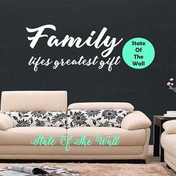 Family Wall Decal LIFES GREATEST GIFT  Vinyl Sticker Art Decor Bedroom Design Mural living room