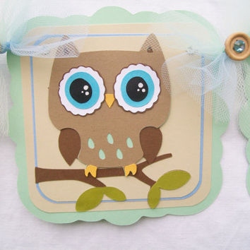 woodland owl baby shower banner, its a boy, light green, light blue, shades of brown - MADE TO ORDER