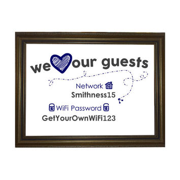 Wi-Fi Network & Password Sign / We Heart Our Guests / Home Decor Wall Print / Funny Office Guest Bedroom
