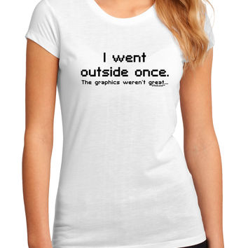I Went Outside Once Text Juniors Petite Sublimate Tee