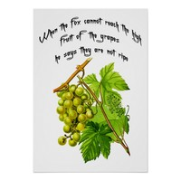 Green Grapes Wise Quotes Art Poster