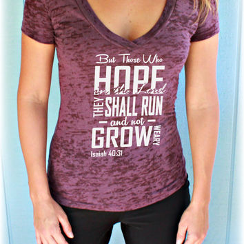Christian Womens Workout V Neck T Shirt. They Shall Run and Grow Weary. Isaiah 40 31 Bible Verse. Christian Clothing. Running T Shirt.