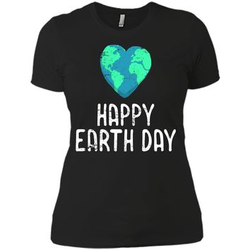 Womens Funny Earth Day Shirt Happy Earth Day Cute Vintage Next Level Ladies Boyfriend Tee