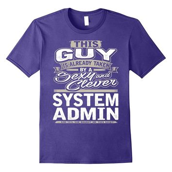 System Admin Shirt Gift For Boyfriend Husband Fiance 1