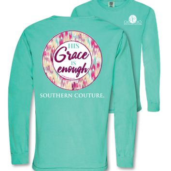 Southern Couture Grace is Enough Comfort Colors Long Sleeve T-Shirt