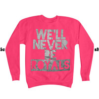 Lorde Royals Sweatshirt | We'll Never Be Royals Sweater SILVER INK