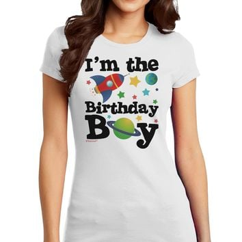 I'm the Birthday Boy - Outer Space Design Juniors T-Shirt by TooLoud