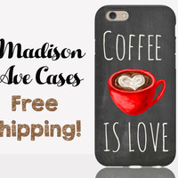 Coffee Is Love Phone Case