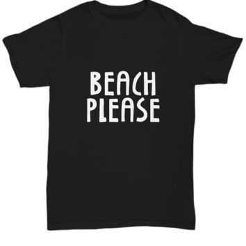 Beach Please Summer Time Palm Trees Vacay T-Shirt