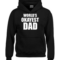 World s Okayest DAD Fathers Day Gift Present-Hoodie