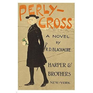 PERLY-CROSS, a novel by RD BLACKMORE art by EDWARD PENFIELD ad poster 24X36