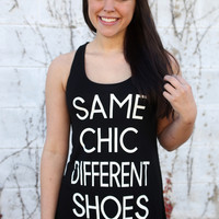 """Same Chic Different Shoes"" Graphic Tank {Black}"