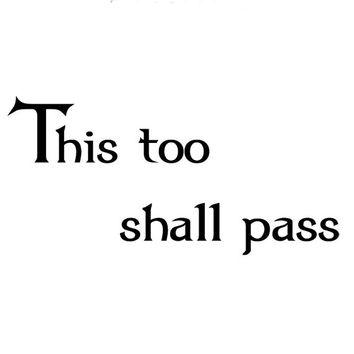 This too shall pass wall.  Wall Decal Words Quote Sticker  WW3027