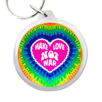 "MAKE LOVE Not WAR Keyring 1.75""  Colorful ""Make Love Not War"" Hippie Keychain with Tie Dyed Heart Background"