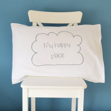 Cloud pillow - My Happy Place - screen printed pillowcase in grey ink autumn fall decor