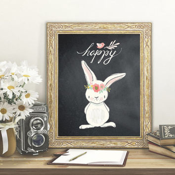 Happy Bunny Chalkboard  Printable Art, Easter Digital file, Rabbit Nursery Art, Kid Printable, Children Art 8X10