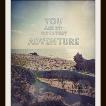 Seascape Photography, 11 x 14 Nature Print, You are my Greatest Adventure, Beach Cottage Decor, Romantic Word Art, Anniversary Gift