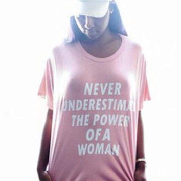 Never Underestimate The Power Of A Woman, Ariana Grande, Inspired, Teens, Girls Rule, Boyfriend Tee, Tumblr Style, Cute Tops, Unisex