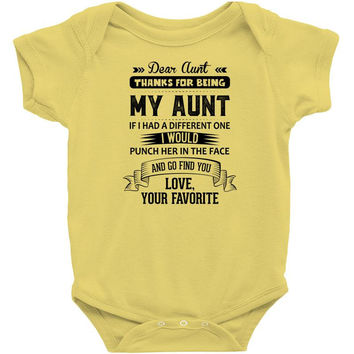Dear Aunt, Thanks For Being My Aunt Infant Clothing