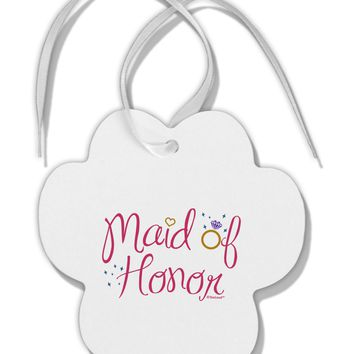 Maid of Honor - Diamond Ring Design - Color Paw Print Shaped Ornament