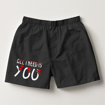 All I Need Is You Black Boxers