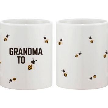 Grandma To Bee Funny Coffee Mug- Design Printed Best Gift For Grandmother