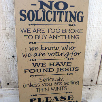 No Soliciting  sign - typography wood sign