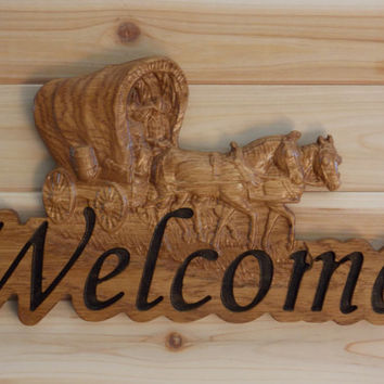 Carved Wooden Welcome Sign - Covered Wagon with Horses - Rustic Country Decor - Western Wall Art - Gift - Painted Wood Sign - Cowboy Sign.