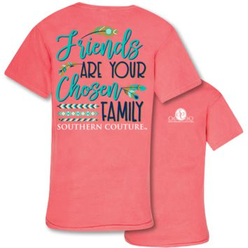 Southern Couture Friends are Chosen Family Comfort Colors T-Shirt