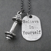 BELIEVE IN YOURSELF Barbell Pewter Dog Tag Style Necklace - Unisex Workout Necklace on Gunmetal chain or Stainless Steel Ball chain - Gym