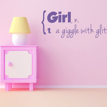 Girl n. A giggle with glitter on it - Vinyl Wall Decal