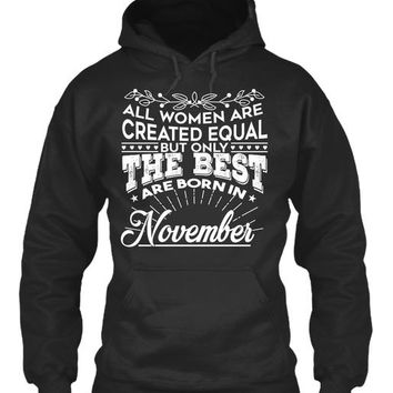 November Is The Best - Funny Gift Shirts