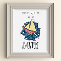 Inside All Of Us Is Adventure art print Where the Wild Things Are Boat Nautical Nursery Playroom Baby Room Art Print Wall Poster Shower Gift