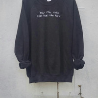 Stitched Tumblr Quote Sweatshirt, grunge