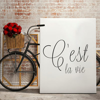 Cest la vie Fashion print,dorm decor fashion quote, inspirational quote, printable wall art