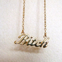 Bitch Gold Chain Necklace