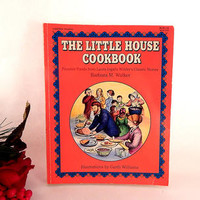 The Little House Cookbook Frontier Foods Laura Ingalls Wilder Home Cooking Recipe Book Vintage 1979