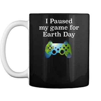 Earth Day 2018 Boys Kids Shirts Paused Game for Gift Idea Mug