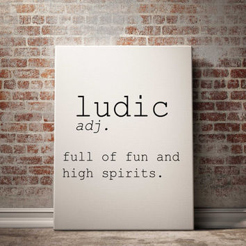 Ludic definition Printable poster Printable art Wall art Instant download modern Home decor Print set Name Definition INSPIRATIONAL QUOTE