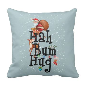 Hah Bum Hug Throw Pillow