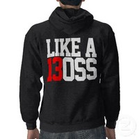 2013 WE RUN THIS LIKE A BOSS CLASS SWEATER HOODED SWEATSHIRT from Zazzle