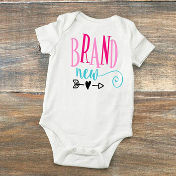 "Baby Girl Outfit  ""Brand New"" Bodysuit  Custom T-Shirt  Funny Baby Tee  Gift For Baby Shower  Infant Onesuit  Baby Clothes  New Baby Clothing"