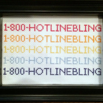 COMPLETED Cross Stitch - Hotline Bling - Drake - Funny Gift!