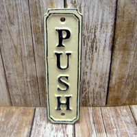 Push Cast Iron Sign Plaque Cream OFF White Wall Decor Sign Shabby Style Chic Distressed Door Handle Entrance Home Office Instruction Plaque