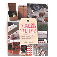 Packaging Your Crafts (Autographed)