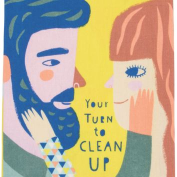 Your Turn to Clean Up Dish Towel - PRE-ORDER, SHIPS LATE JULY