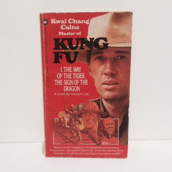 Kung Fu - The Way of the Tiger/The Sign of the Dragon Novelization 1973 Paperback